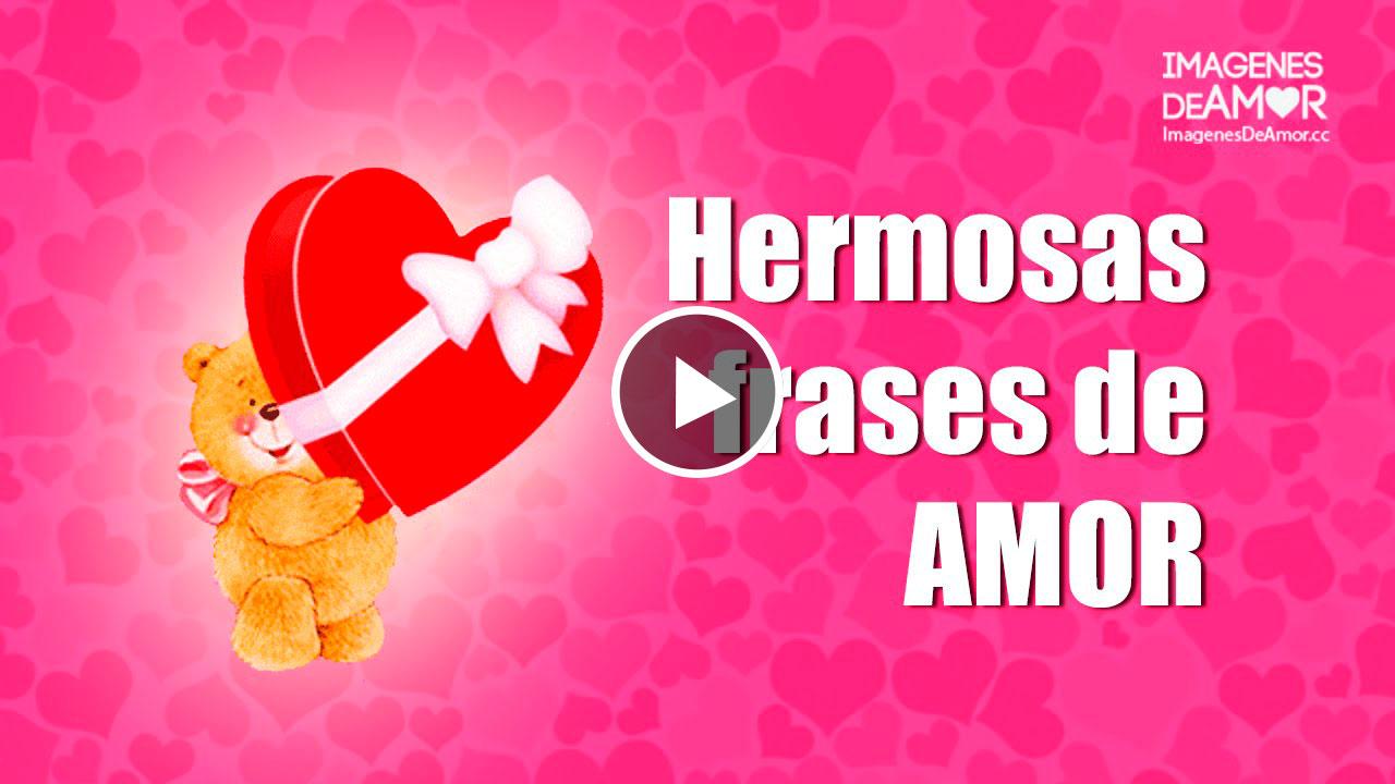 Videos De Amor: Video: 10 Imágenes Hermosas En Movimiento Con Frases De Amor